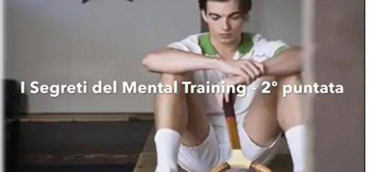 I Segreti del Mental Training (2)